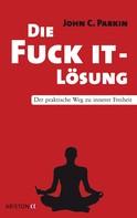 John C. Parkin: Die Fuck It - Lösung ★★★