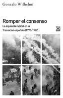 Gonzalo Wilhelmi Casanova: Romper el consenso