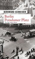Bernward Schneider: Berlin Potsdamer Platz ★★★
