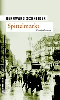 Bernward Schneider: Spittelmarkt ★★