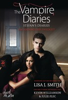 Lisa J. Smith: The Vampire Diaries - Stefan's Diaries - Am Anfang der Ewigkeit ★★★★★