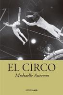 Michaelle Ascencio: El circo