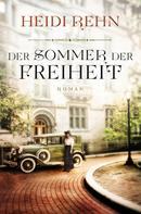 Heidi Rehn: Der Sommer der Freiheit ★★