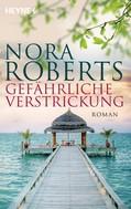 Nora Roberts: Gefährliche Verstrickung ★★★★