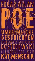 Poe: Unheimliche Geschichten - Illustrierte Buchreihe