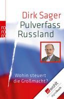 Dirk Sager: Pulverfass Russland ★★★★