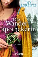 Iny Lorentz: Die Wanderapothekerin ★★★★★