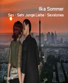 Ilka Sommer: Sex - Sehr Junge Liebe - Sexstories ★★