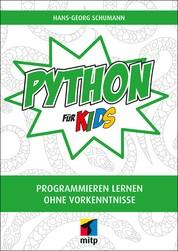Python für Kids - Programmieren lernen ohne Vorkenntnisse