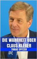 Tobias Spitzer: Die Wahrheit über Claus Kleber