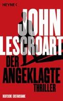 John Lescroart: Der Angeklagte ★★★★