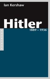 Hitler 1889 – 1936 - Band 1