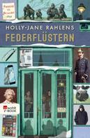 Holly-Jane Rahlens: Federflüstern ★★★★★