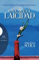Angelo Scola: Una nueva laicidad
