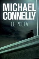 Michael Connelly: El poeta
