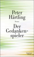 Peter Härtling: Der Gedankenspieler ★★★★