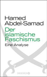 Der islamische Faschismus - Eine Analyse