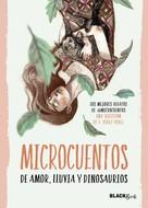 @microcuentos: Microcuentos de amor, lluvia y dinosaurios (Colección #BlackBirds)