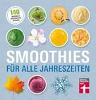 Astrid Büscher: Smoothies für alle Jahreszeiten ★★★★★