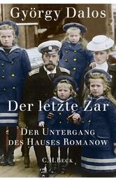 Der letzte Zar - Der Untergang des Hauses Romanow