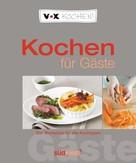 Diane Dittmer: VOX Kochen für Gäste ★★