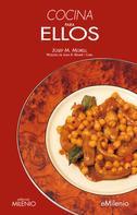 Josep M. Morell Bitrià: Cocina para ellos