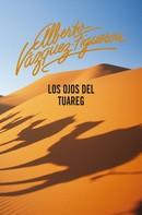 Alberto Vázquez-Figueroa: Los ojos del tuareg (Tuareg 2)