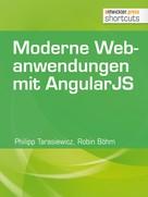 Philipp Tarasiewicz: Moderne Webanwendungen mit AngularJS