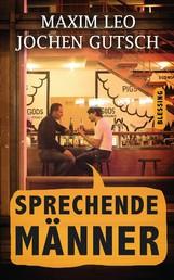 Sprechende Männer - Das ehrlichste Buch der Welt