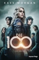 Kass Morgan: Die 100 ★★★★