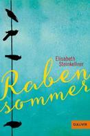 Elisabeth Steinkellner: Rabensommer ★★★★