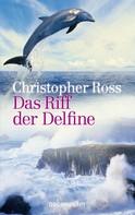 Christopher Ross: Das Riff der Delfine ★★★★★