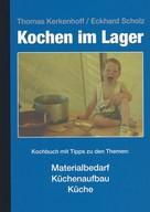 Thomas Kerkenhoff: Kochen im Lager