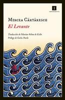 Mircea Cartarescu: El Levante