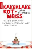 Diane Schmiedel: Kakerlake rot-weiß ★★★★★