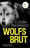 Claudia Praxmayer: Wolfsbrut ★★★★★
