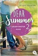Ruby Baker: Dear Summer - Unser erster Kuss ★★★★