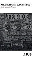 José Ignacio Prieto: Atrapados en el Periférico