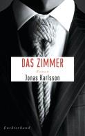 Jonas Karlsson: Das Zimmer ★★★★