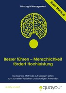 Quayou GmbH: Besser führen: Menschlichkeit fördert Hochleistung