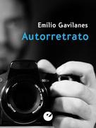Emilio Gavilanes: Autorretrato