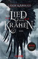 Leigh Bardugo: Das Lied der Krähen ★★★★