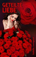 Isabella Lovegood: Geteilte Liebe ★★★★