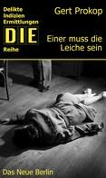 Gert Prokop: Einer muss die Leiche sein ★★★★