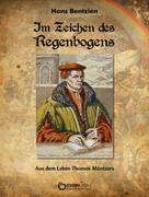 Hans Bentzien: Im Zeichen des Regenbogens