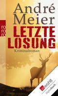 André Meier: Letzte Losung ★★★★