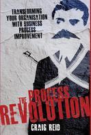 Craig Reid: The Process Revolution