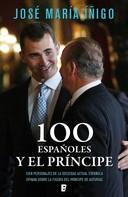 José María Íñigo Gómez: 100 españoles y el príncipe