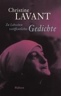 Christine Lavant: Zu Lebzeiten veröffentlichte Gedichte