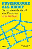 Susie Reinhardt: Psychologie als Beruf ★★★★★